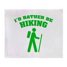 I'd rather be Hiking Throw Blanket