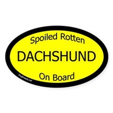 Spoiled Dachshund Oval Decal