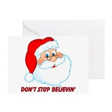 Don't Stop Believin' Greeting Card
