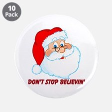 """Don't Stop Believin' 3.5"""" Button (10 pack)"""