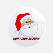 "Don't Stop Believin' 3.5"" Button (100 pack)"