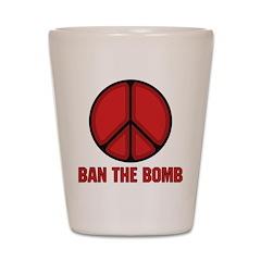 Ban the Bomb Shot Glass