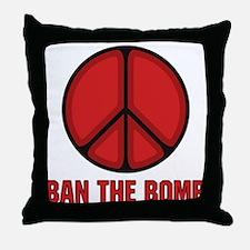 Ban the Bomb Throw Pillow