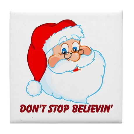 Believe in Santa Claus Tile Coaster