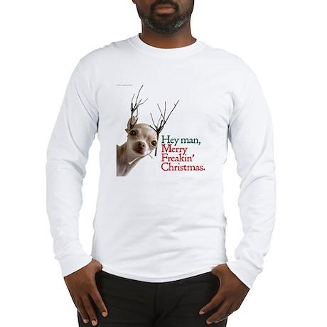 Freakin' Long Sleeve T-Shirt