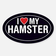I Love (Heart) My Hamster Sticker (Oval)