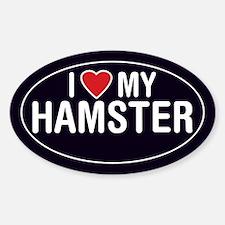 I Love (Heart) My Hamster Sticker (Oval)