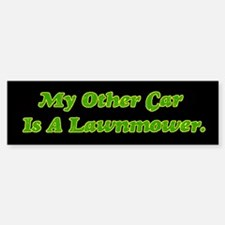 My Other Car Is A Lawnmower bumper sticker