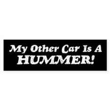 My Other Car is a Hummer Bumper Bumper Sticker