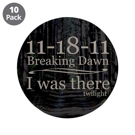 "11-18-11 I Was There Breaking 3.5"" Button (10 pack"