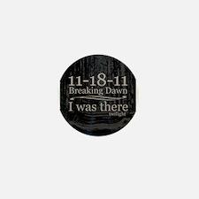 11-18-11 I Was There Breaking Mini Button
