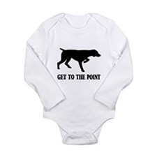 GET TO THE POINT Long Sleeve Infant Bodysuit