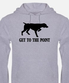 GET TO THE POINT Hoodie