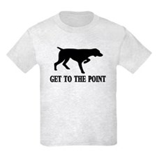 GET TO THE POINT T-Shirt