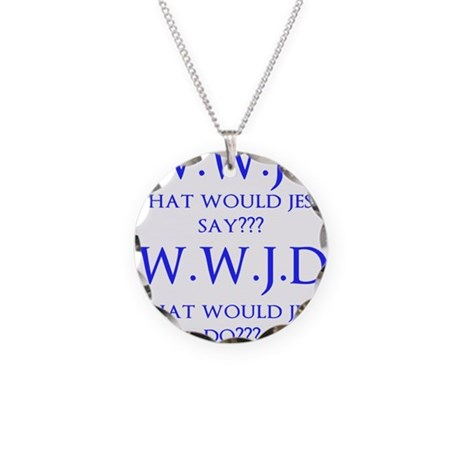 What Would... Necklace Circle Charm
