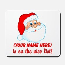 Personalized Nice List Mousepad