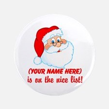 """Personalized Nice List 3.5"""" Button"""