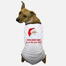 Personalized Nice List Dog T-Shirt