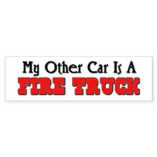 My Other Car Is A Fire Truck Bumper Bumper Sticker