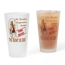 Rent is due Drinking Glass