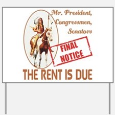 Rent is due Yard Sign