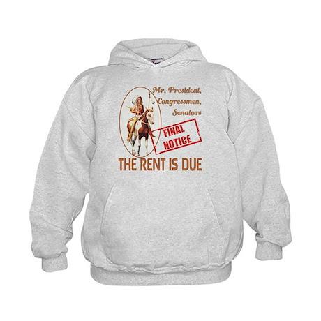 Rent is due Kids Hoodie