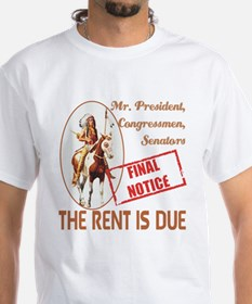 Rent is due Shirt