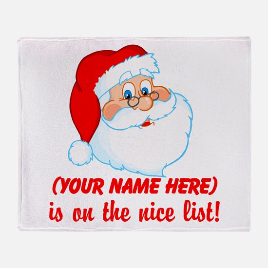 You're On The Nice List Throw Blanket