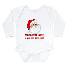 You're On The Nice List Long Sleeve Infant Bodysui