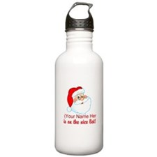 You're On The Nice List Water Bottle