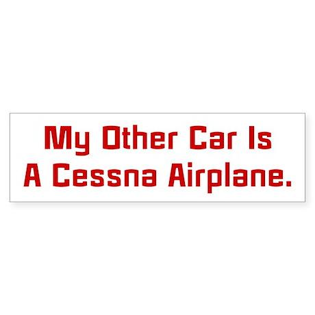 My Other Car Is A Cessna Bumper Sticker