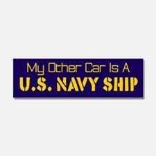 My Other Car Is A U.S. Navy Ship Car Magnet 10 x 3