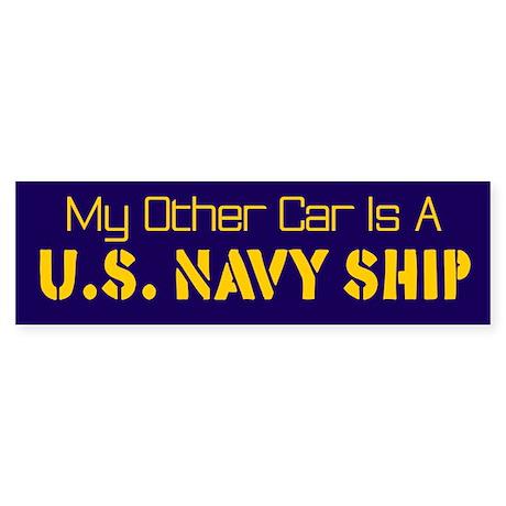 My Other Car Is A U,S, Navy Ship Bumper Sticker