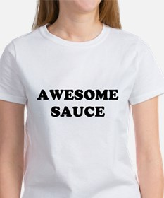 Awesome Sauce Women's T-Shirt