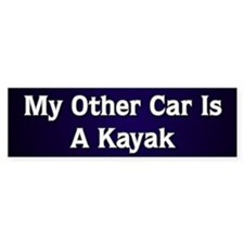 My Other Car Is A Kayak Bumper Car Sticker