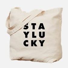 Stay Lucky Tote Bag