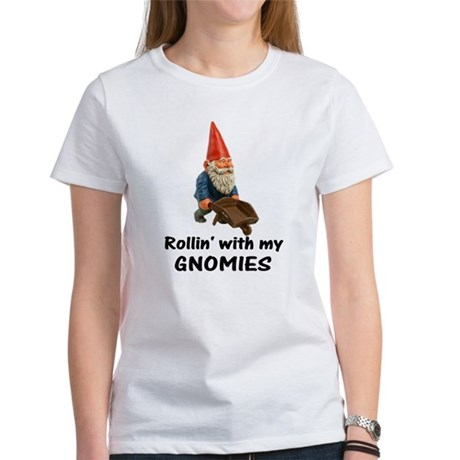 Rollin' With Gnomies Women's T-Shirt