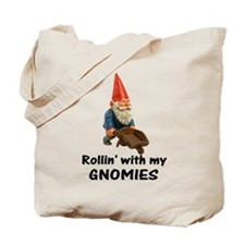 Rollin' With Gnomies Tote Bag