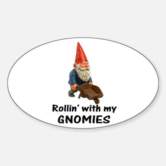 Rollin' With Gnomies Sticker (Oval)