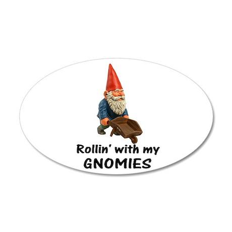 Rollin' With Gnomies 22x14 Oval Wall Peel