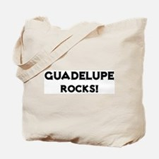 Guadelupe Rocks! Tote Bag