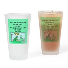 surgeon joke Drinking Glass