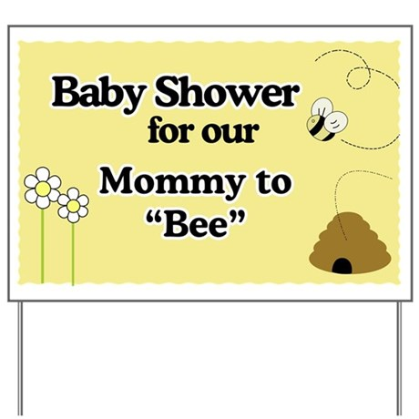 Bee Happy Mommy To Bee Yard Sign