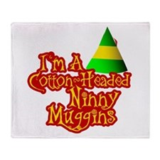 Ninny Muggins Throw Blanket