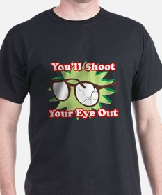 Shoot Eye Out T-Shirt