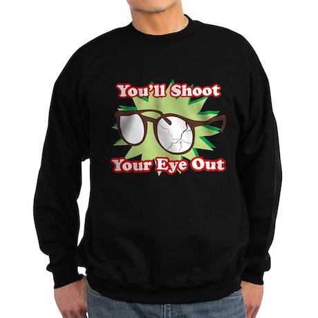 Shoot Eye Out Sweatshirt (dark)