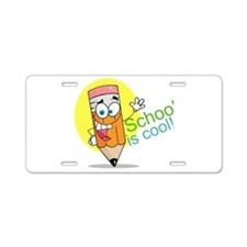 School is Cool Aluminum License Plate