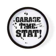 Garage Time. Stat! Wall Clock