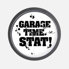 Garage Time. Stat! Wall Clock