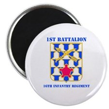 DUI - 1st Bn - 16th Infantry Regt with Text Magnet
